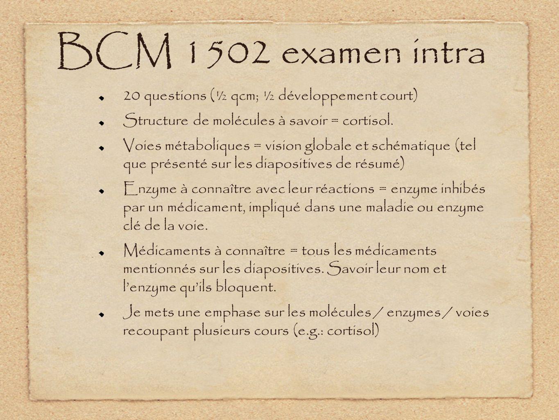 BCM 1502 examen intra 20 questions (½ qcm; ½ développement court)