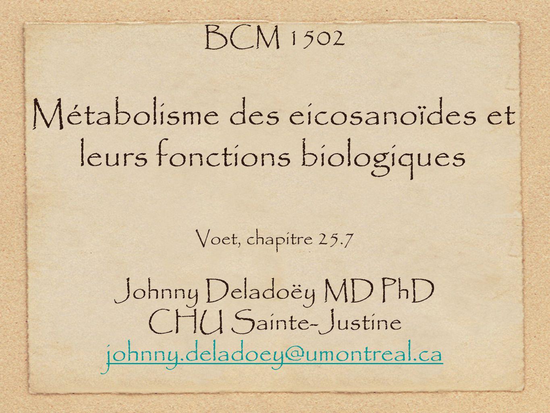 Métabolisme des eicosanoïdes et leurs fonctions biologiques