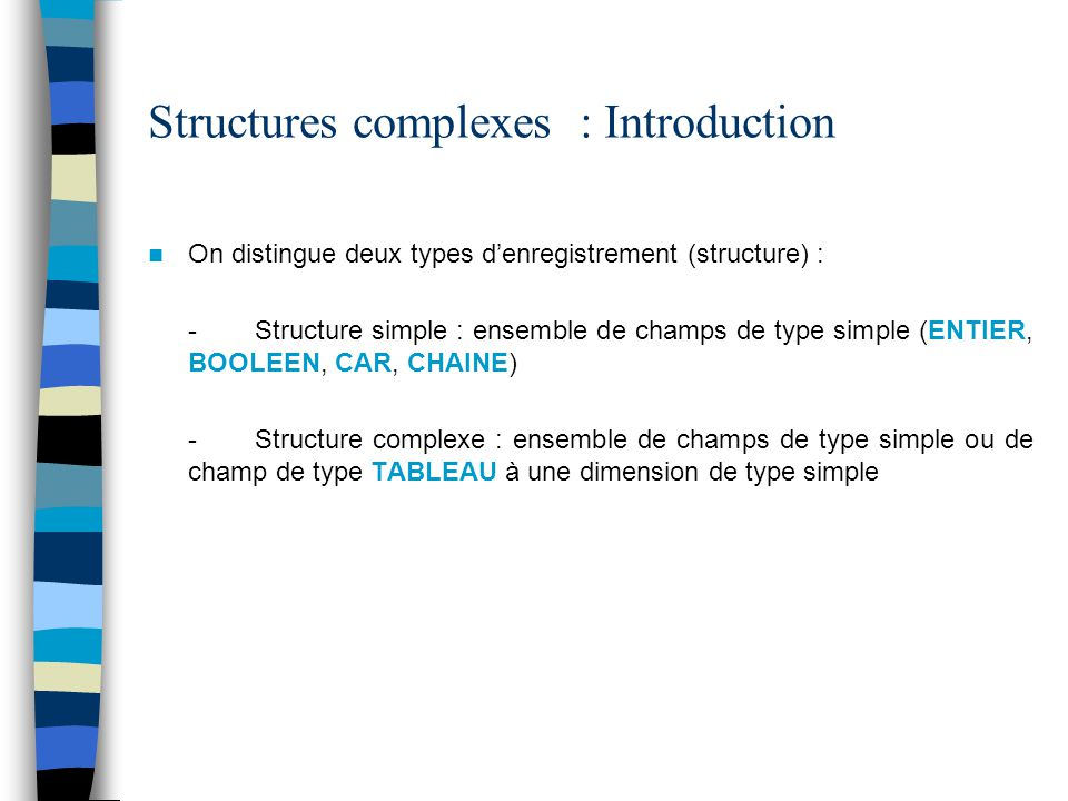 Structures complexes : Introduction