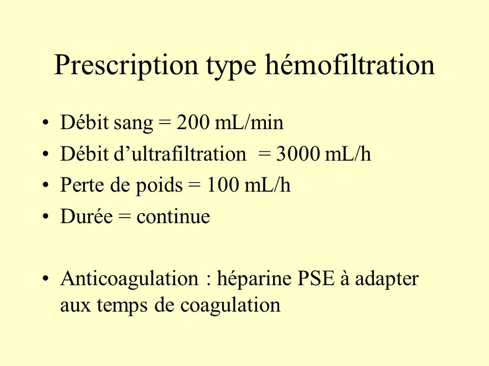 Prescription type hémofiltration