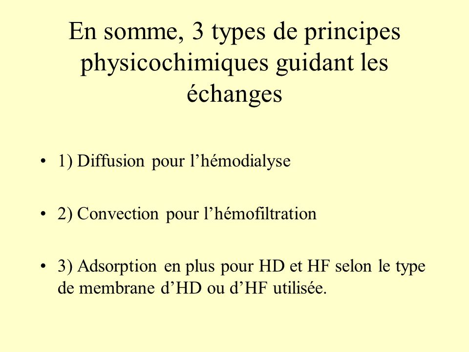 En somme, 3 types de principes physicochimiques guidant les échanges