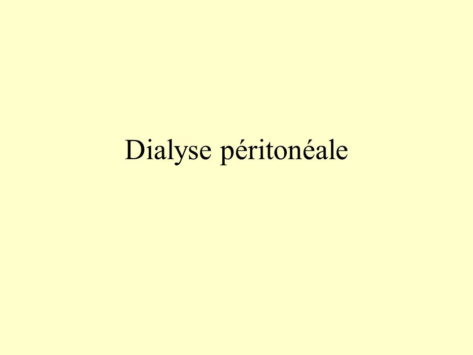 Dialyse péritonéale