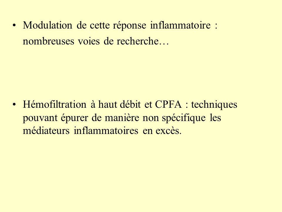 Modulation de cette réponse inflammatoire :