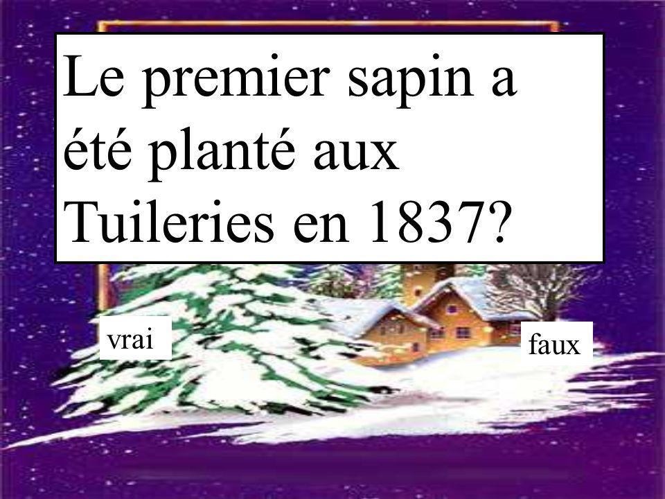 Le premier sapin a été planté aux Tuileries en 1837