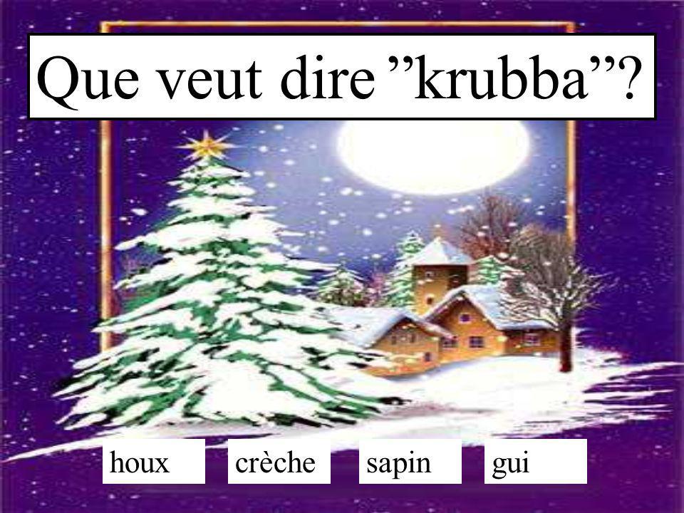 Que veut dire krubba houx crèche sapin gui