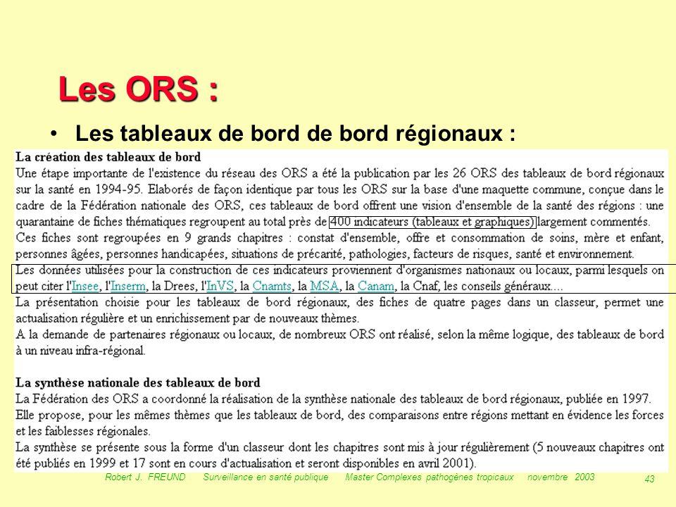 Les ORS : Les tableaux de bord de bord régionaux :