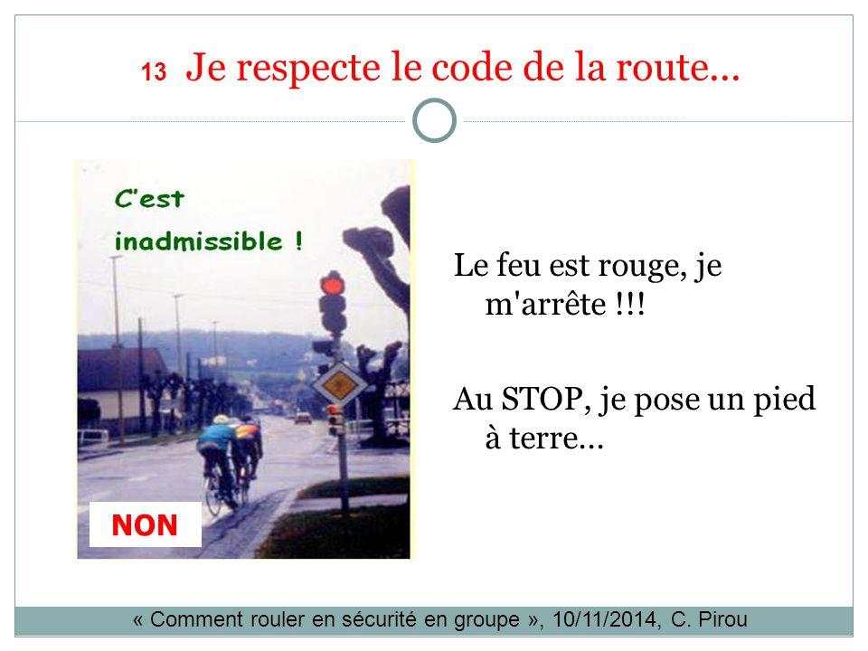 13 Je respecte le code de la route...