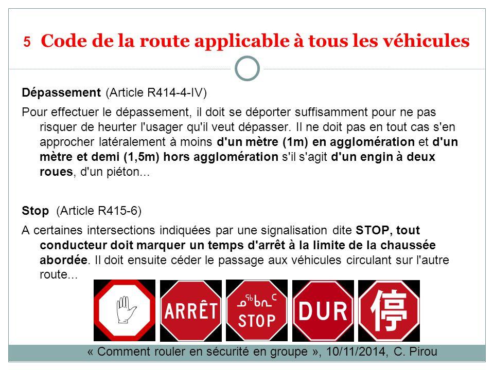 5 Code de la route applicable à tous les véhicules