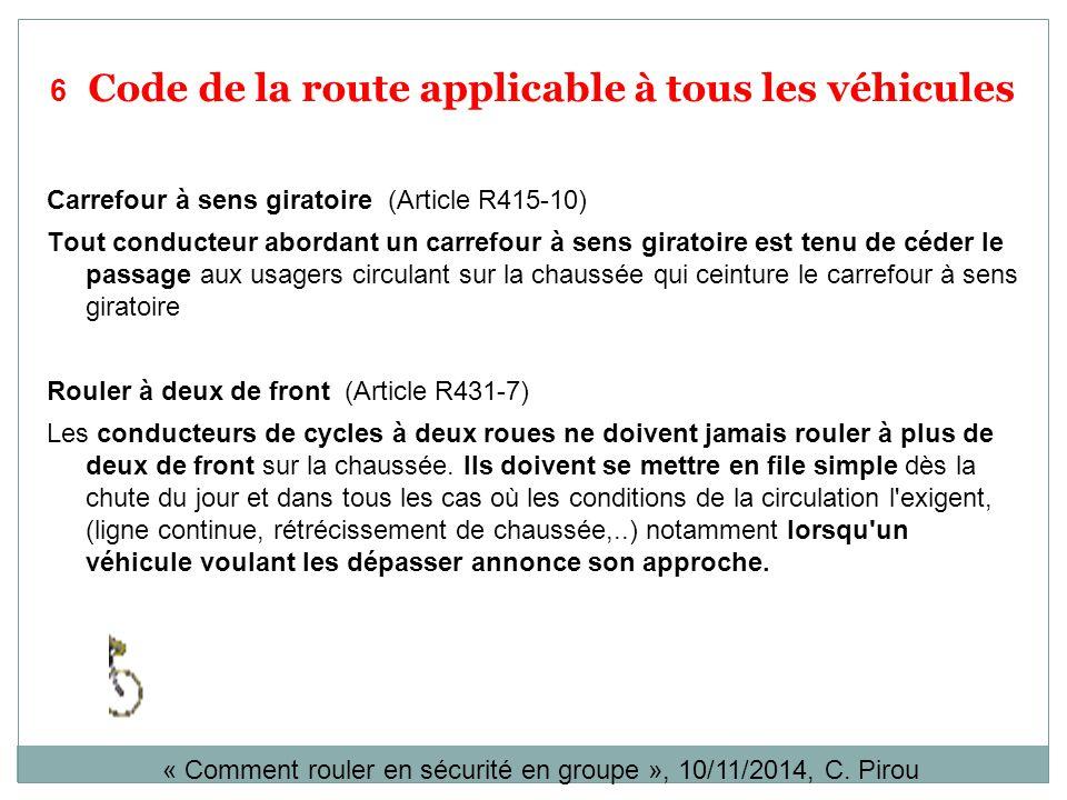 6 Code de la route applicable à tous les véhicules