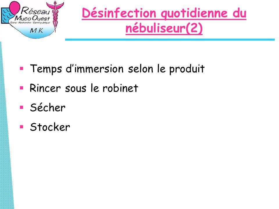 Désinfection quotidienne du nébuliseur(2)