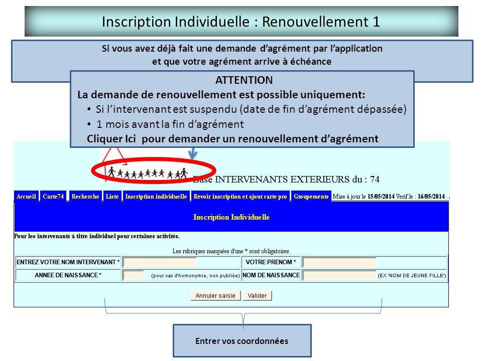 Inscription Individuelle : Renouvellement 1