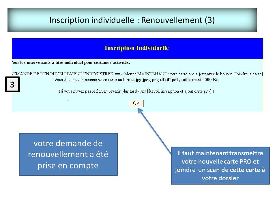 Inscription individuelle : Renouvellement (3)