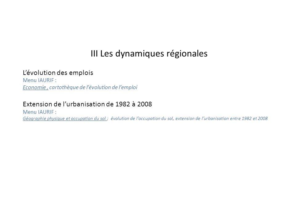 III Les dynamiques régionales