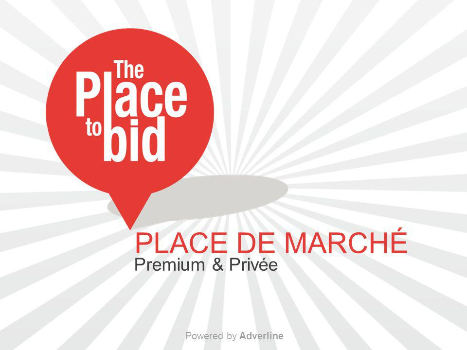PLACE DE MARCHÉ Premium & Privée Powered by Adverline