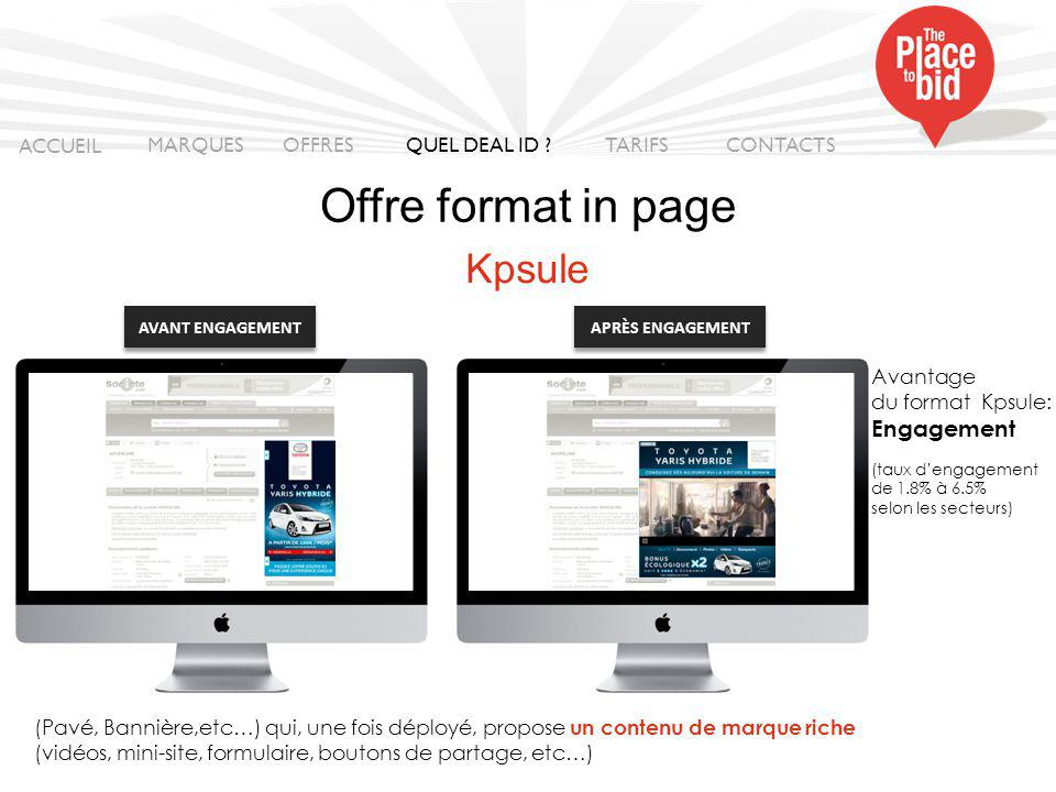 Offre format in page Kpsule ACCUEIL MARQUES OFFRES QUEL DEAL ID