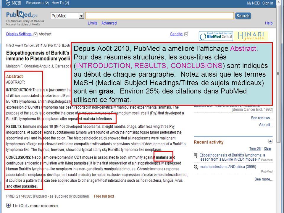 Depuis Août 2010, PubMed a amélioré l affichage Abstract