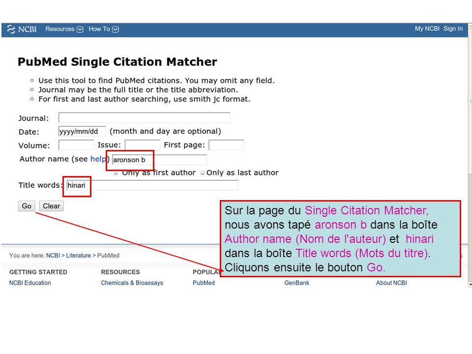 Sur la page du Single Citation Matcher, nous avons tapé aronson b dans la boîte Author name (Nom de l auteur) et hinari dans la boîte Title words (Mots du titre).