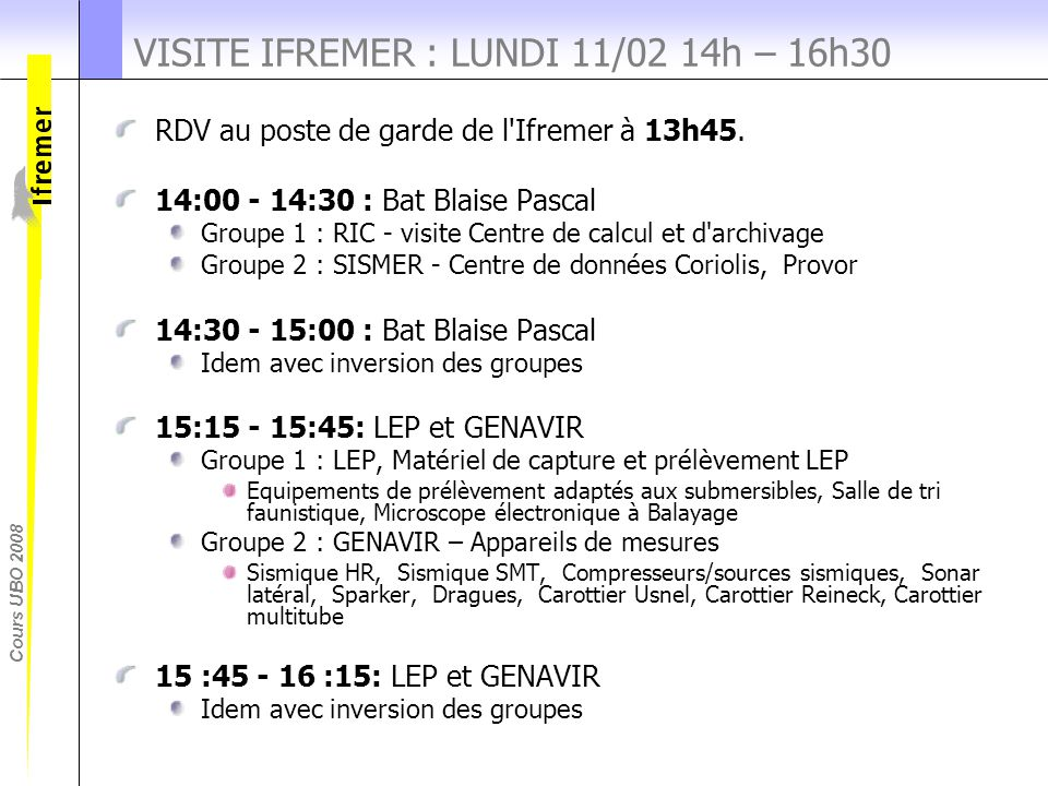 VISITE IFREMER : LUNDI 11/02 14h – 16h30