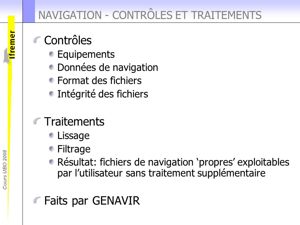 NAVIGATION - CONTRÔLES ET TRAITEMENTS