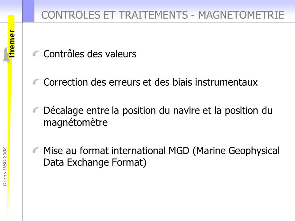 CONTROLES ET TRAITEMENTS - MAGNETOMETRIE