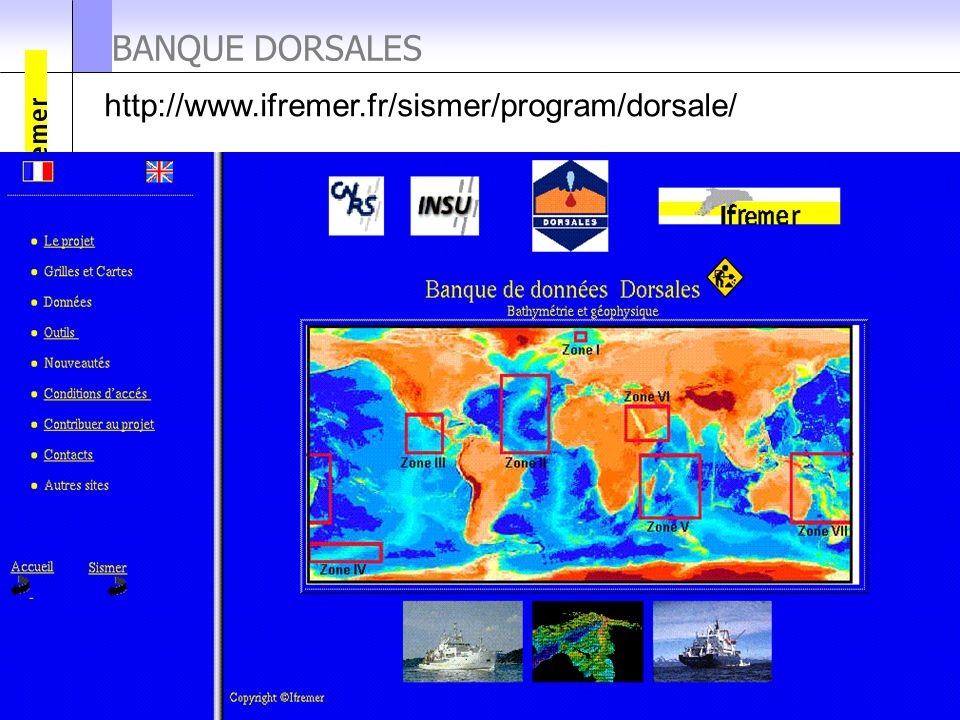 BANQUE DORSALES http://www.ifremer.fr/sismer/program/dorsale/