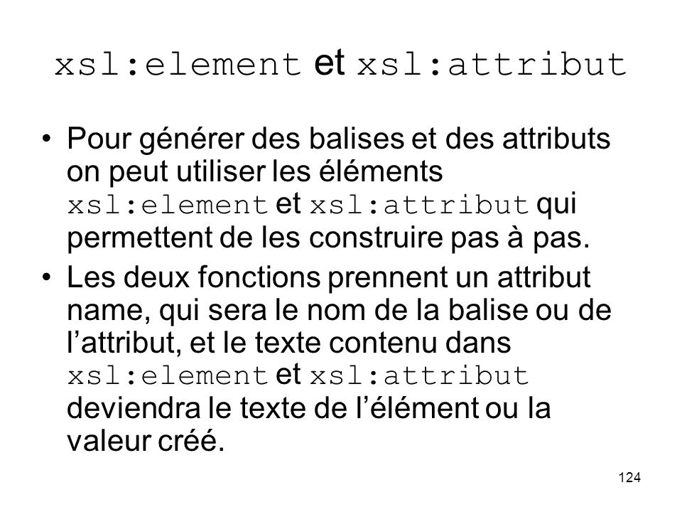 xsl:element et xsl:attribut