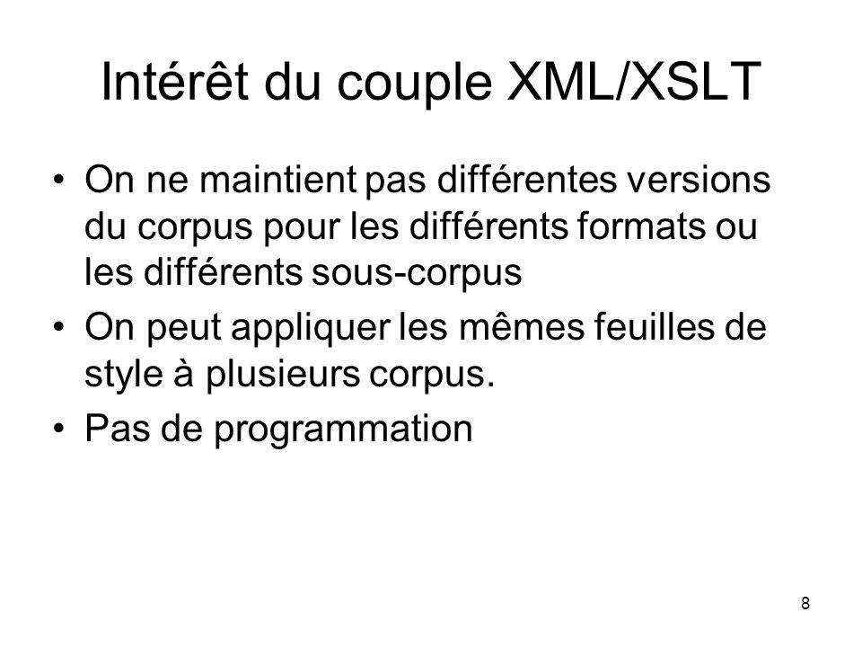Intérêt du couple XML/XSLT