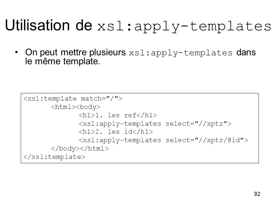 Utilisation de xsl:apply-templates
