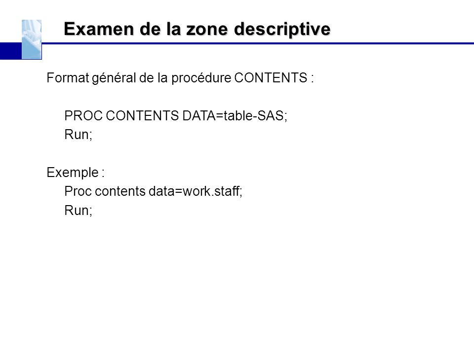 Examen de la zone descriptive