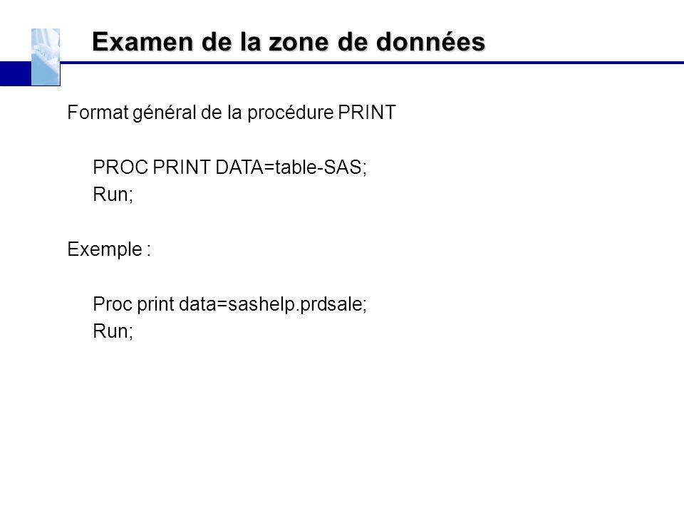 Examen de la zone de données
