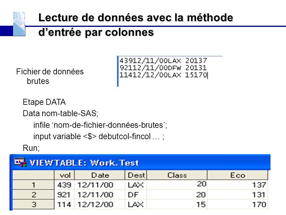 Lecture de données avec la méthode d'entrée par colonnes