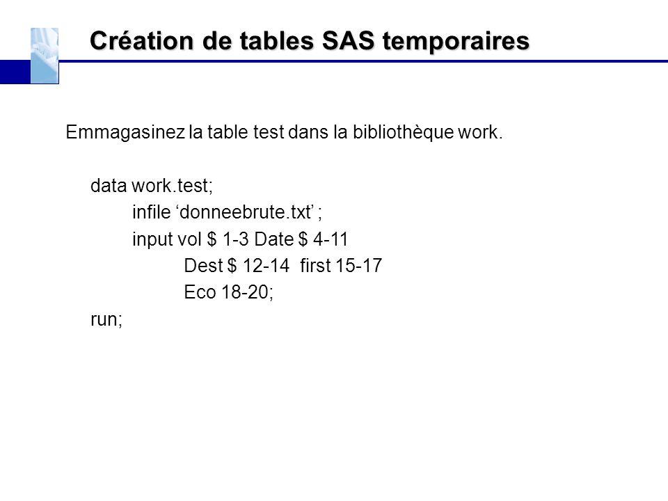 Création de tables SAS temporaires