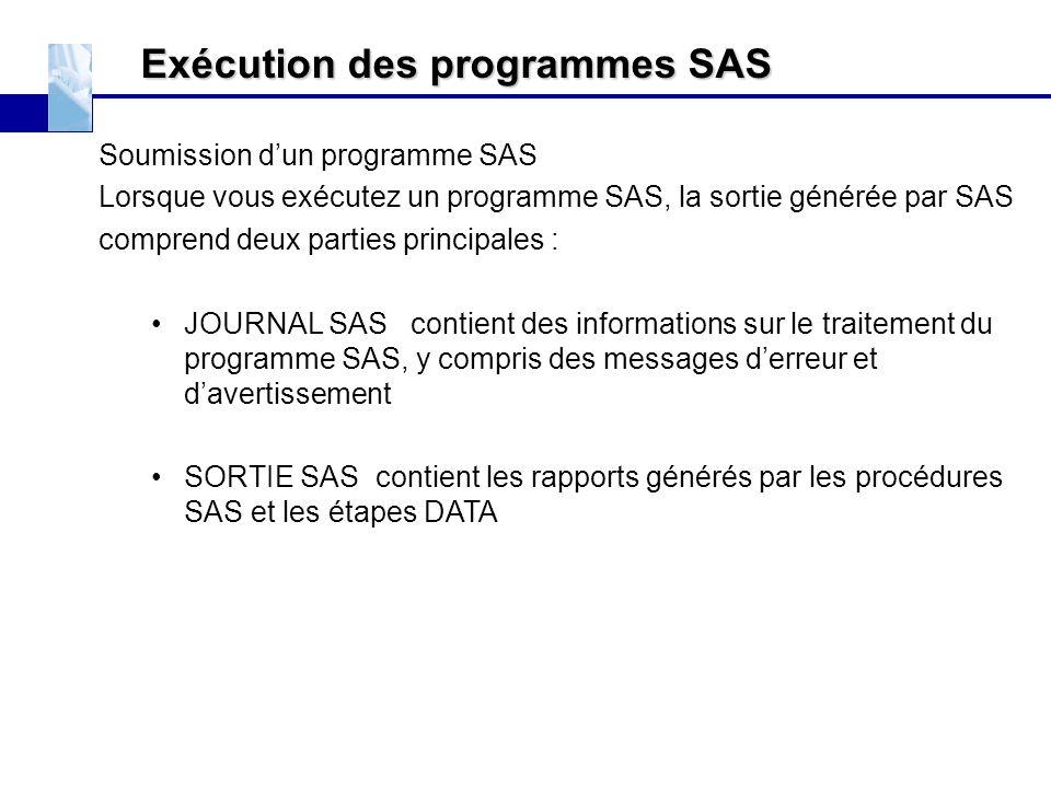 Exécution des programmes SAS