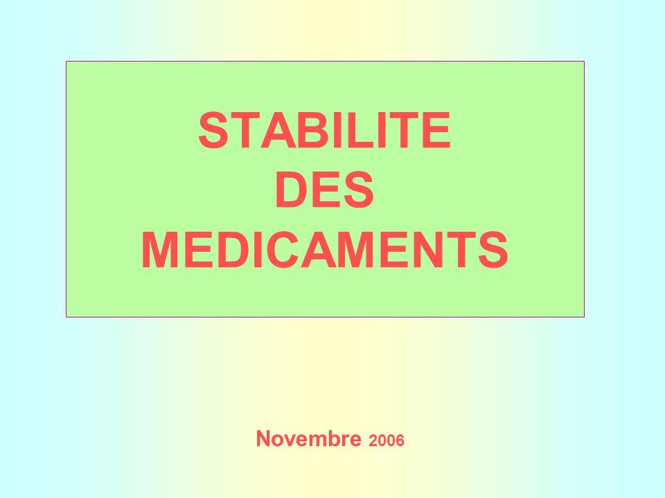 STABILITE DES MEDICAMENTS