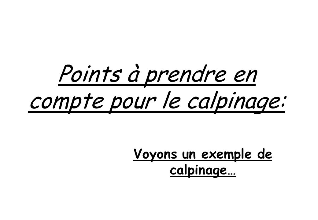 Voyons un exemple de calpinage…