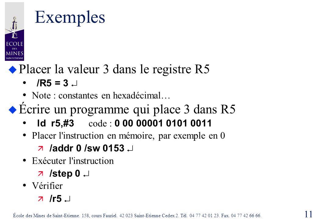 Exemples Placer la valeur 3 dans le registre R5