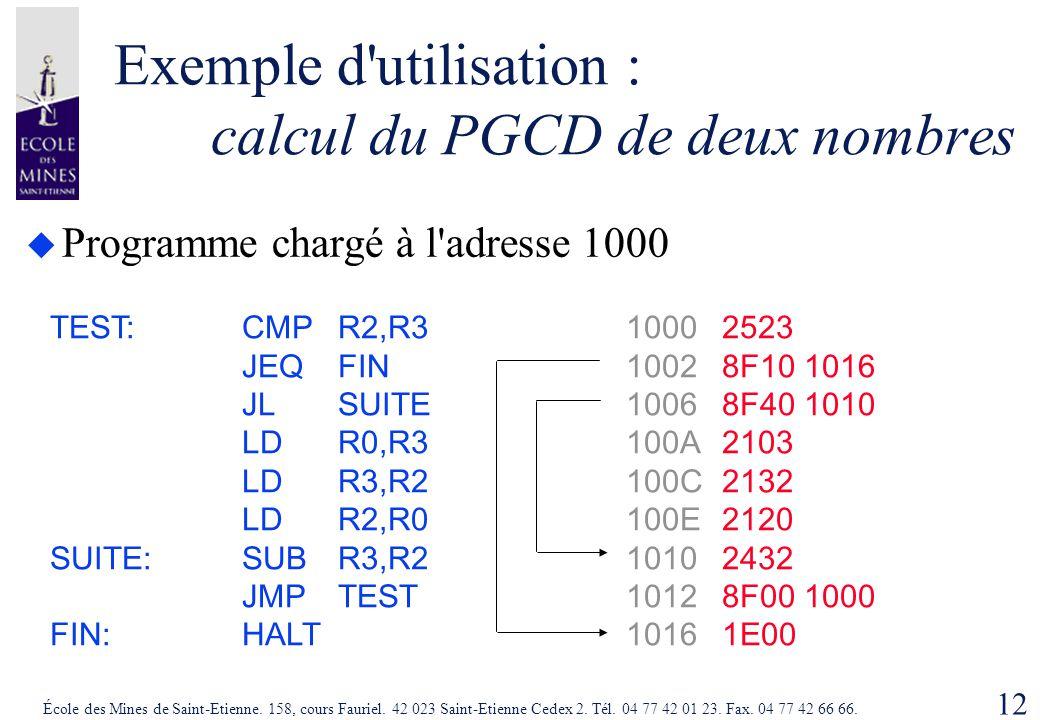Exemple d utilisation : calcul du PGCD de deux nombres