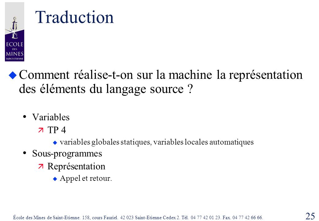 Traduction Comment réalise-t-on sur la machine la représentation des éléments du langage source Variables.