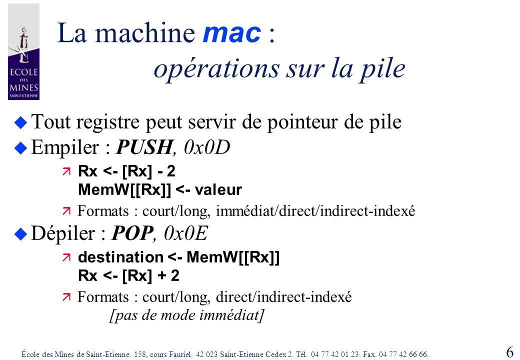 La machine mac : opérations sur la pile