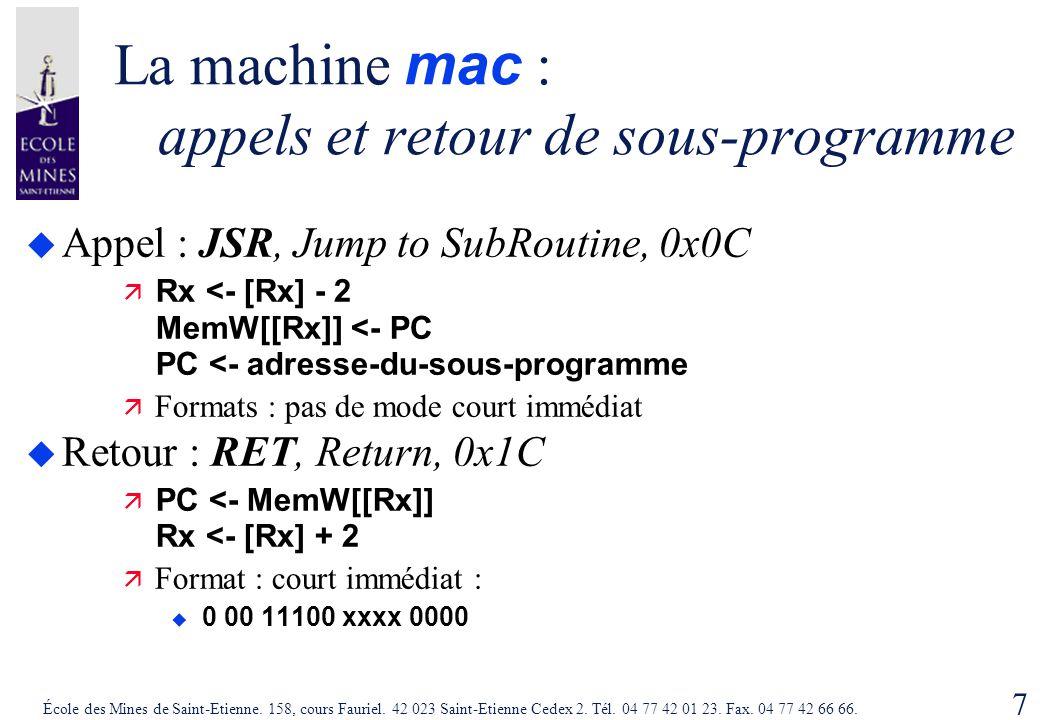 La machine mac : appels et retour de sous-programme