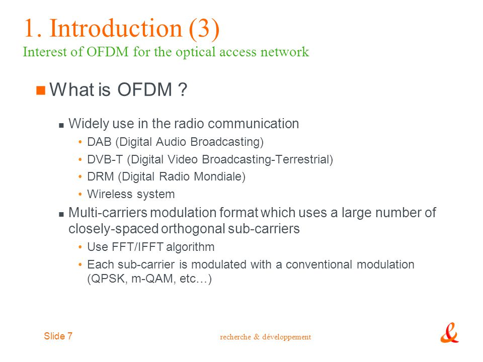 1. Introduction (3) Interest of OFDM for the optical access network