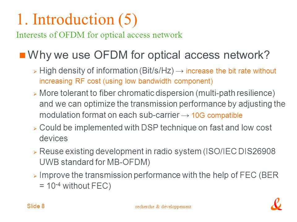 1. Introduction (5) Interests of OFDM for optical access network