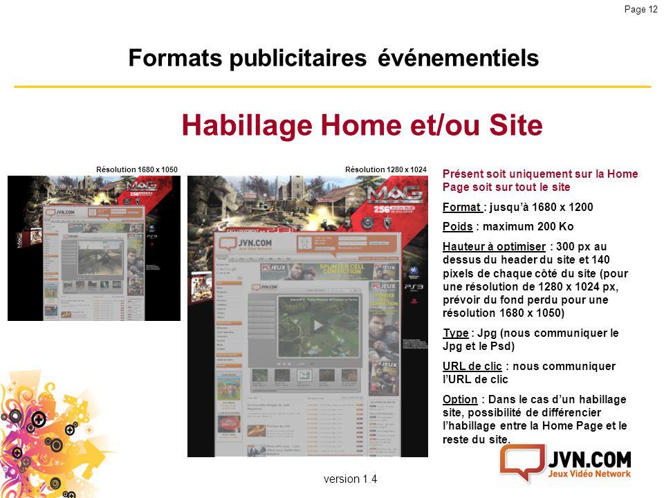 Formats publicitaires événementiels Habillage Home et/ou Site