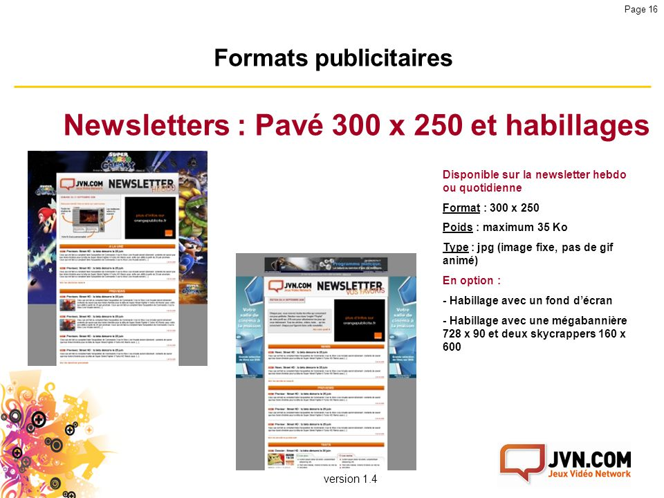 Formats publicitaires Newsletters : Pavé 300 x 250 et habillages
