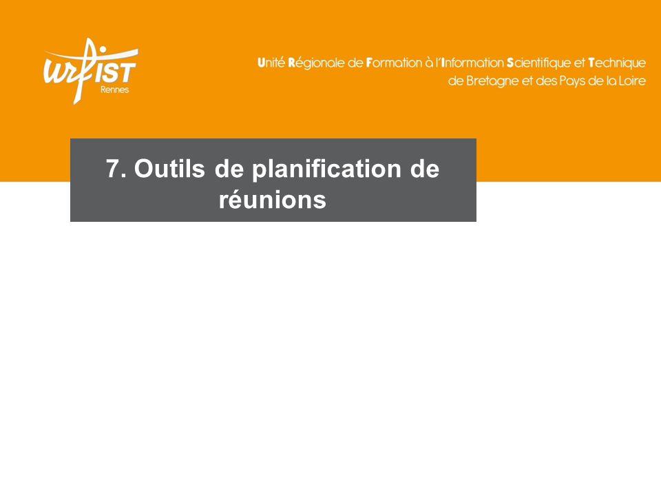 7. Outils de planification de réunions