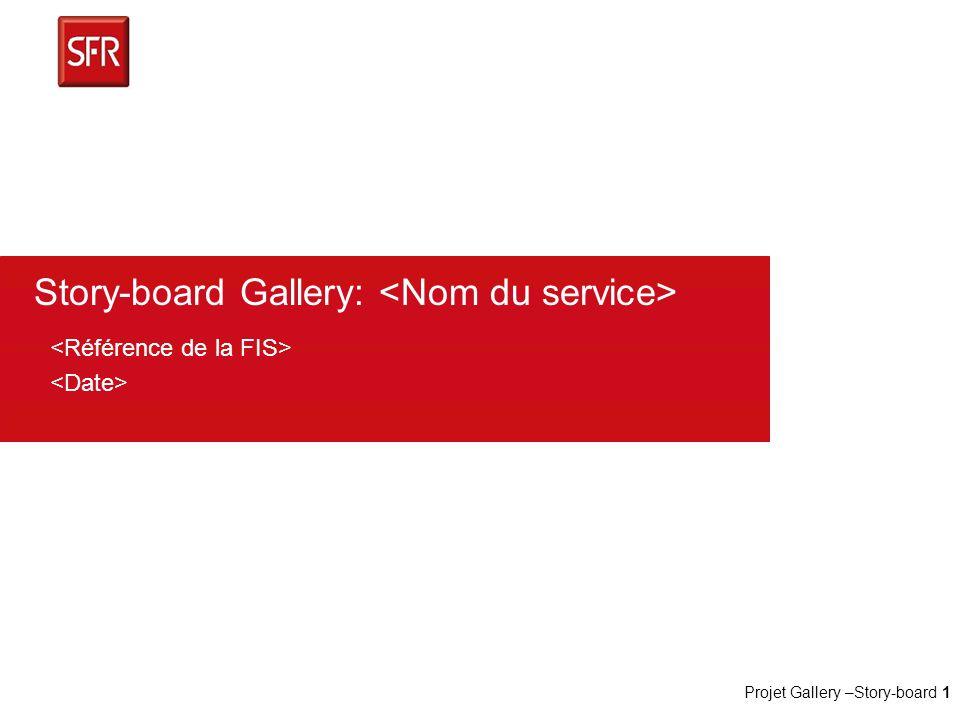Story-board Gallery: <Nom du service>