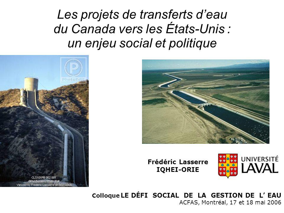Les projets de transferts d'eau du Canada vers les États-Unis : un enjeu social et politique