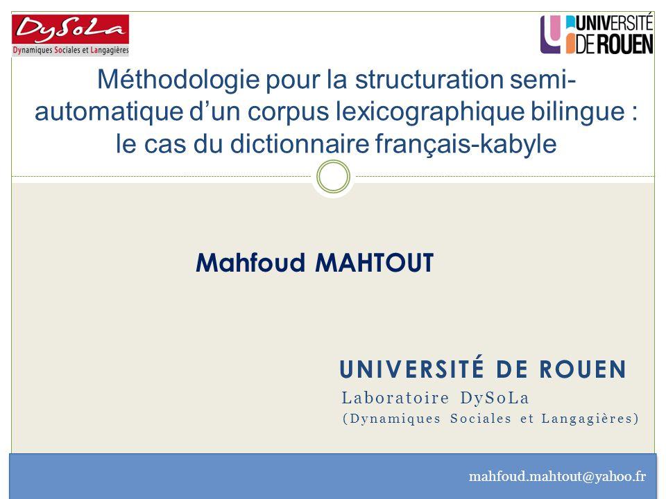 Méthodologie pour la structuration semi- automatique d'un corpus lexicographique bilingue : le cas du dictionnaire français-kabyle