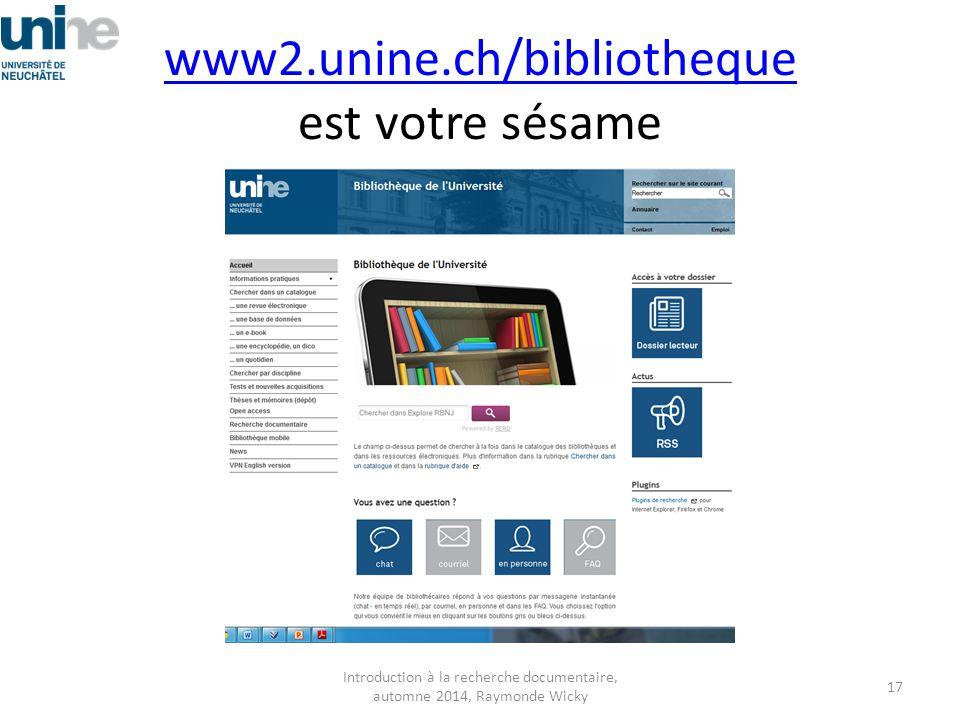 www2.unine.ch/bibliotheque est votre sésame