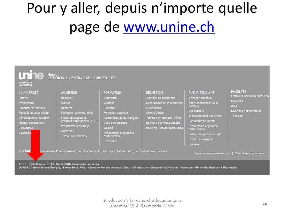 Pour y aller, depuis n'importe quelle page de www.unine.ch